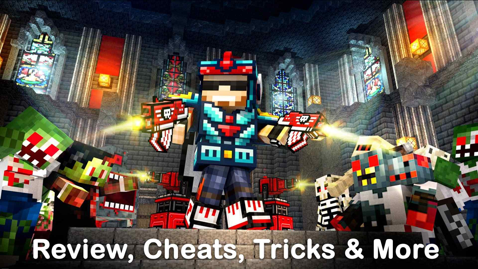Pixel Gun 3D: Survival Shooter Tips